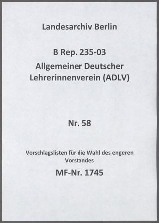Vorschlagslisten der Mitgliedsverbände des ADLV zur Wahl des engeren Vorstandes des Bund Deutscher Frauenvereine (BDF) für die Geschäftsperiode 1931-1935