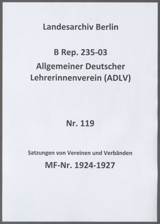 Satzungen von Vereinen und Verbänden, mit denen der ADLV verbunden oder in denen er Mitglied war sowie verschiedene Fassungen der eigenen Satzungen