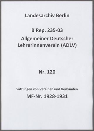 Satzungen von Vereinen und Verbänden, mit denen der ADLV verbunden bzw. in denen er Mitglied war